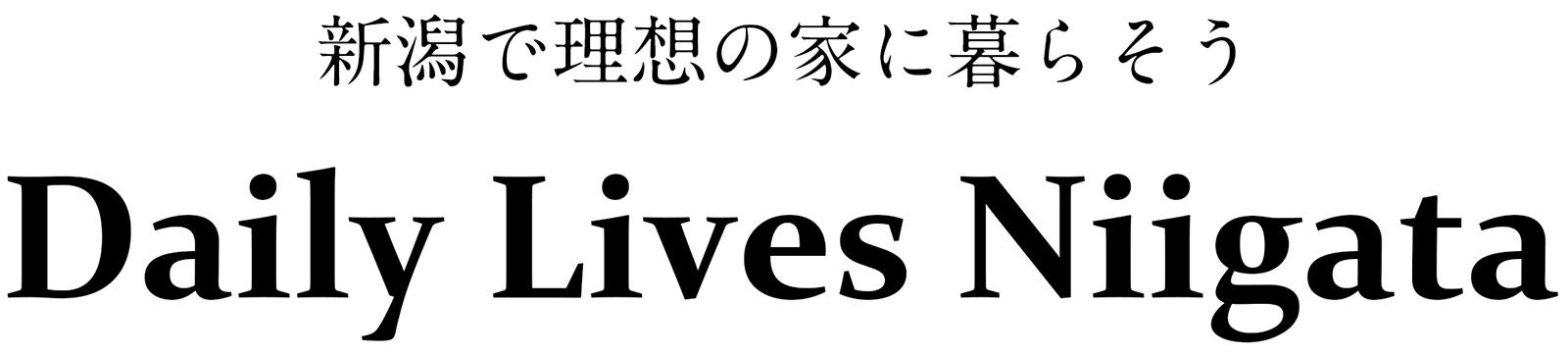 Daily Lives Niigata
